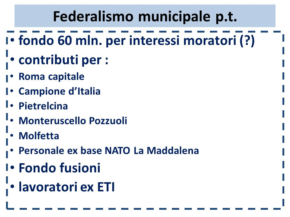 Federalismo municipale p.t. fondo 60 mln.