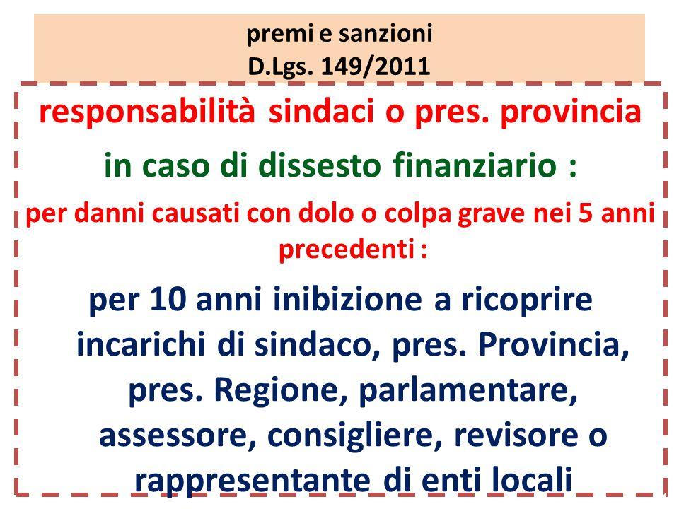 premi e sanzioni D.Lgs. 149/2011 responsabilità sindaci o pres.
