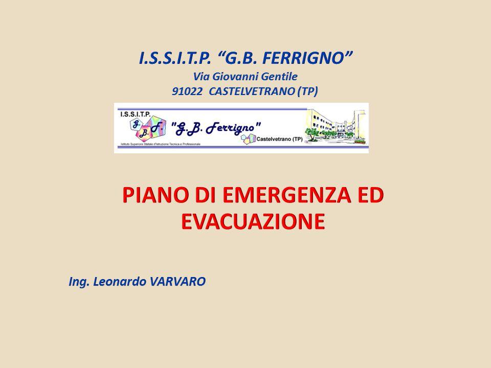 Datore di lavoro: dott.Pietro Ciulla (Dirigente scolastico) R.S.P.P.