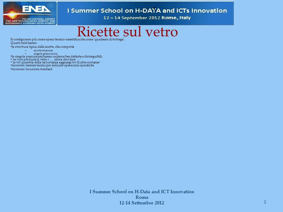 Per chiudere 36 I Summer School on H-Data and ICT Innovation Roma 12-14 Settembre 2012 Qualcosa sul vetro