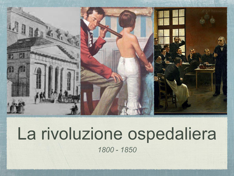 La rivoluzione ospedaliera 1800 - 1850