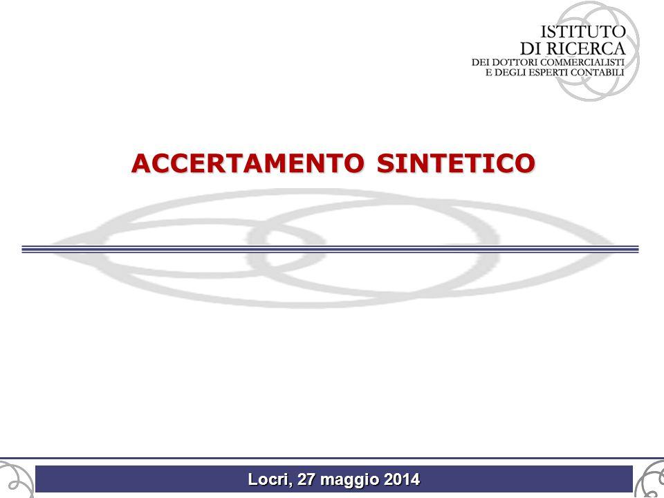 Locri, 27 maggio 2014 ACCERTAMENTO SINTETICO