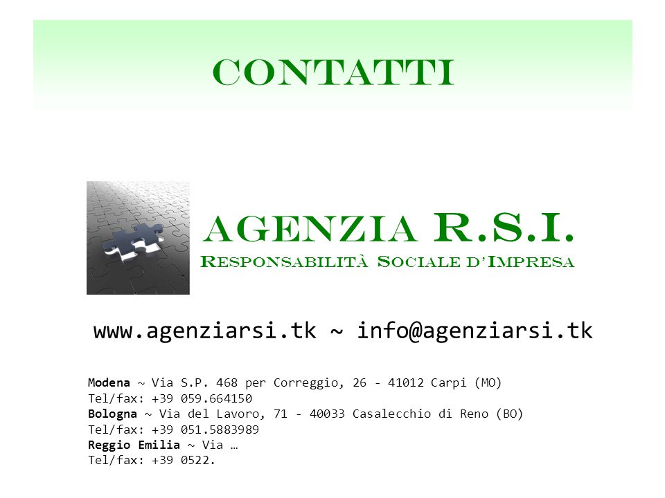 AGENZIA R.S.I. R ESPONSABILITà S OCIALE D' I MPRESA Modena ~ Via S.P.