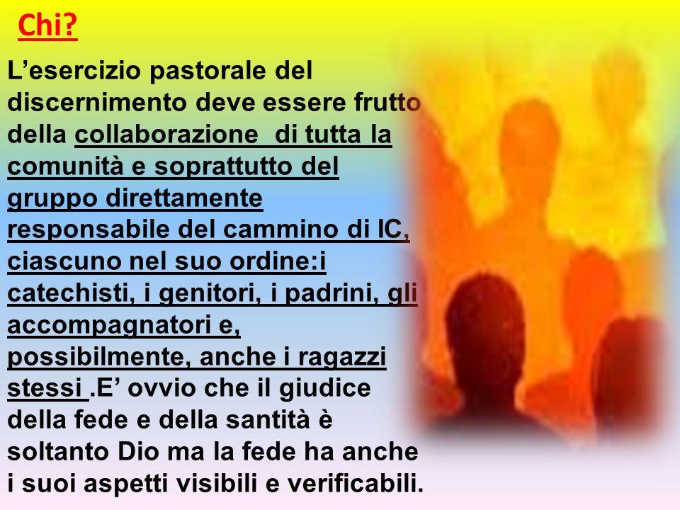 L'esercizio pastorale del discernimento deve essere frutto della collaborazione di tutta la comunità e soprattutto del gruppo direttamente responsabil