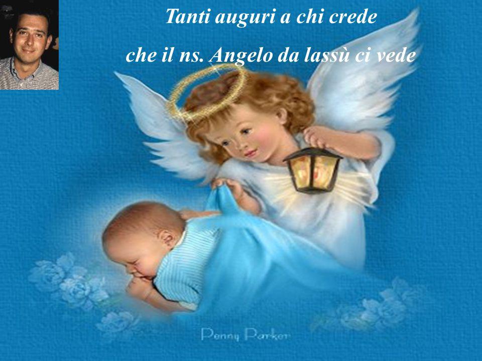 Tanti auguri a tutti gli amici che possano essere sempre felici Tanti Auguri a chi è solo che con l'amore possa alzarsi in volo