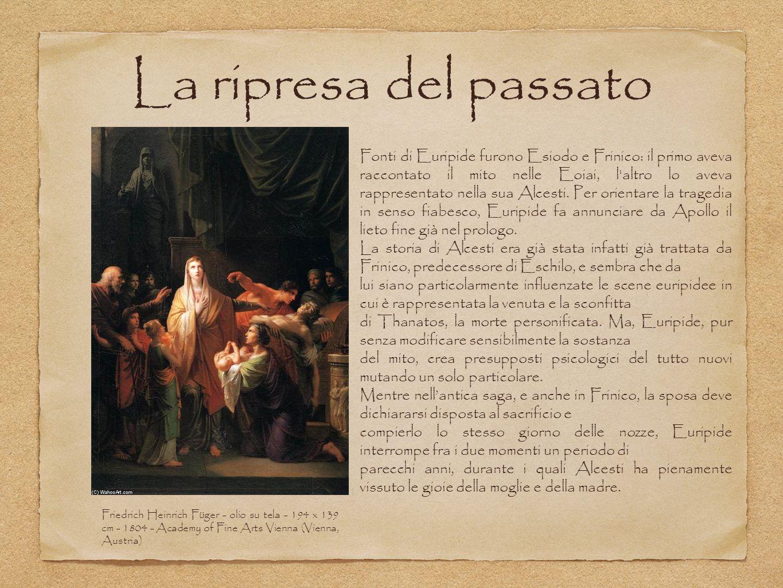 La ripresa del passato Friedrich Heinrich Füger - olio su tela - 194 x 139 cm - 1804 - Academy of Fine Arts Vienna (Vienna, Austria) Fonti di Euripide