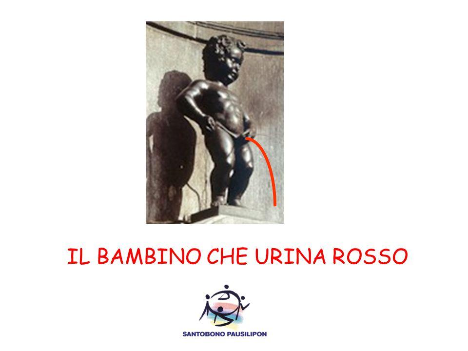 IL BAMBINO CHE URINA ROSSO