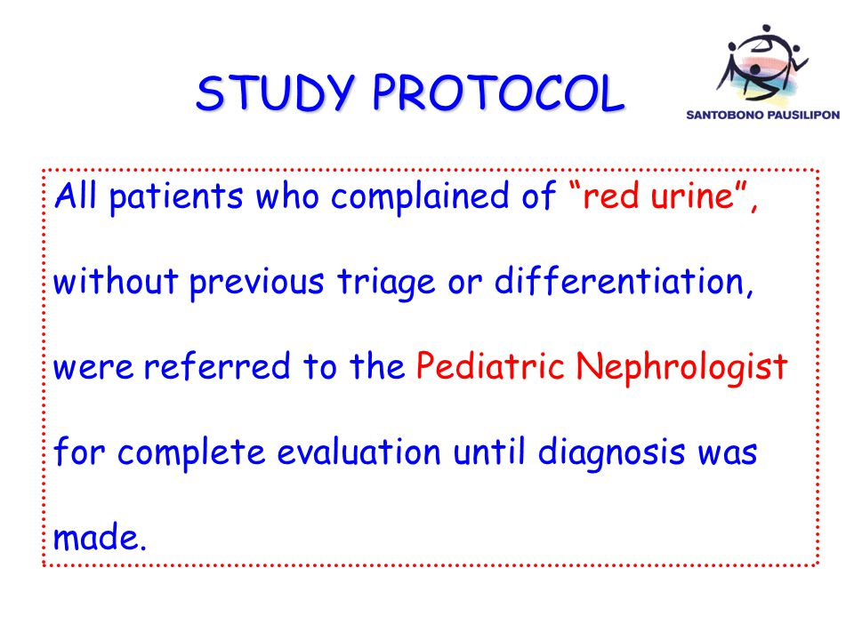 "STUDY PROTOCOL All patients who complained of ""red urine"", without previous triage or differentiation, were referred to the Pediatric Nephrologist for"