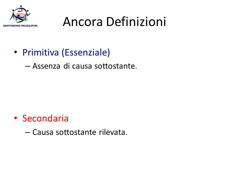 Ancora Definizioni Primitiva (Essenziale) – Assenza di causa sottostante.