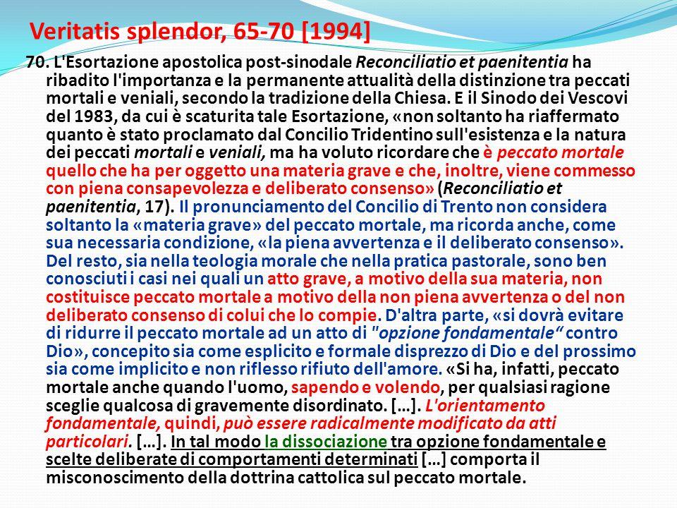 Veritatis splendor, 65-70 [1994] 70.