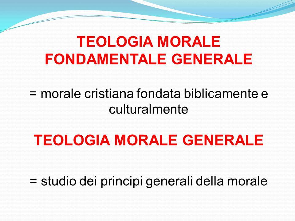 TEOLOGIA MORALE FONDAMENTALE E GENERALE Questo corso riguarda entrambi gli aspetti Si presenta come teoretico - sistematico Teoretico = dare ragione all'esperienza morale stessa Sistematico = organicamente strutturato