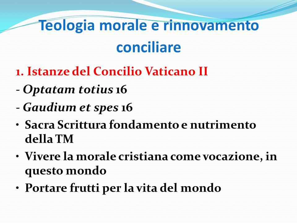 Teologia morale e rinnovamento conciliare 1.