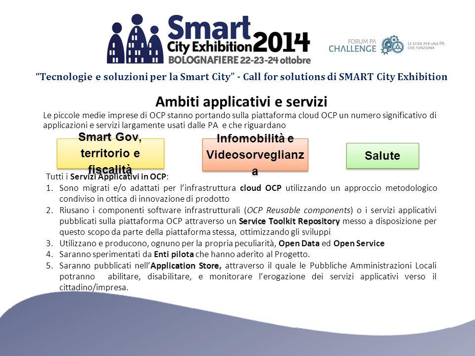 Tecnologie e soluzioni per la Smart City - Call for solutions di SMART City Exhibition La business idea di Open City Platform è imperniata sulla centralità del cloud computing open source come modello abilitante per lo sviluppo di un Ecosistema Nazionale Digitale.