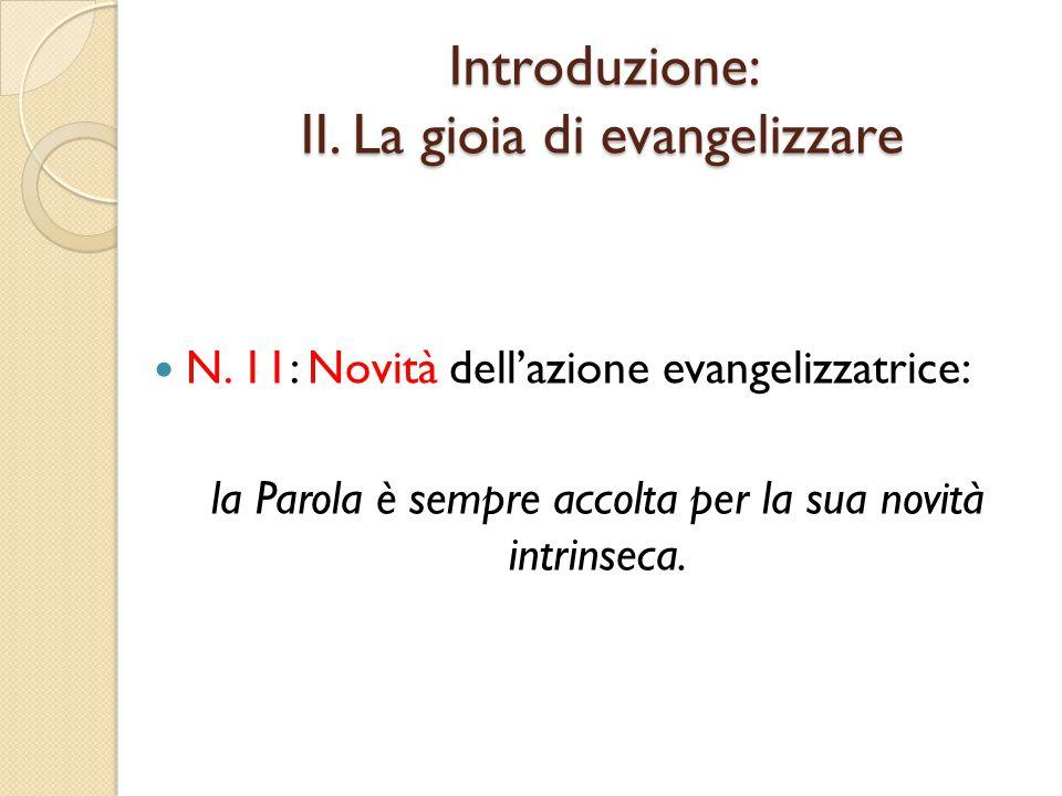 Introduzione: II.La gioia di evangelizzare N.