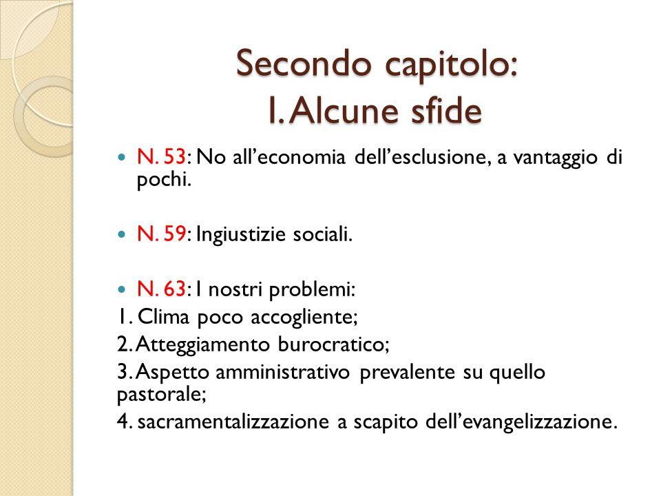 Secondo capitolo: I.Alcune sfide N. 53: No all'economia dell'esclusione, a vantaggio di pochi.