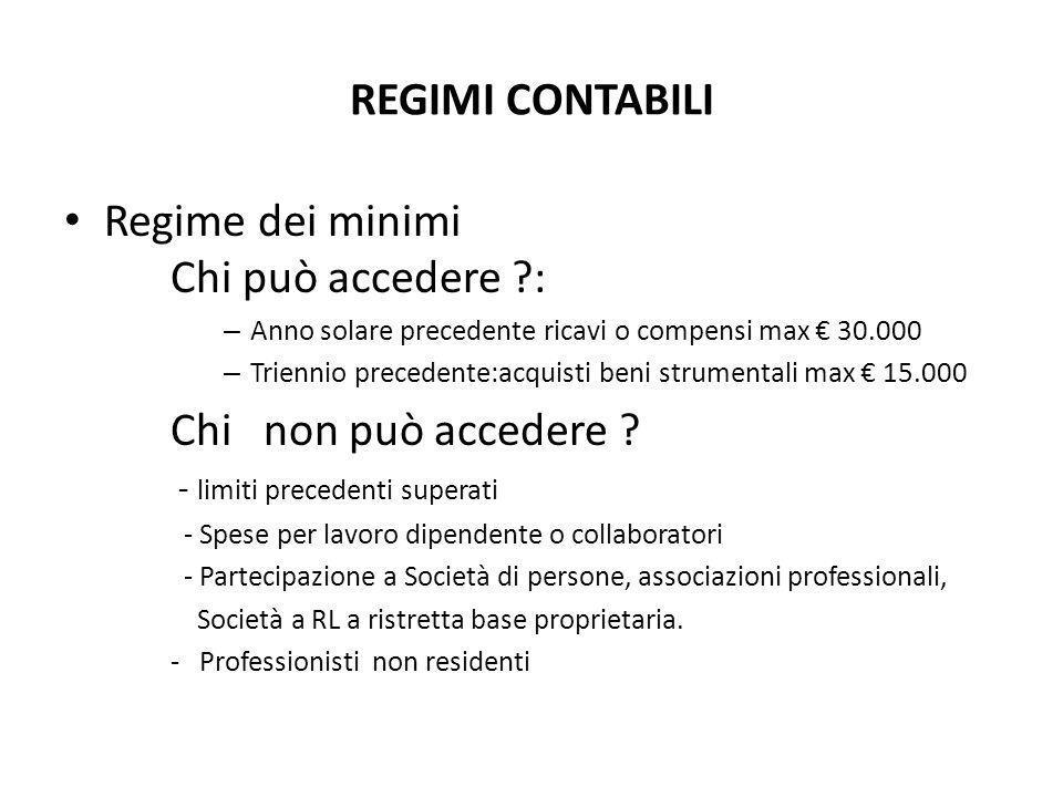 REGIMI CONTABILI Regime agevolato per nuove iniziative, ( art.13 della L.