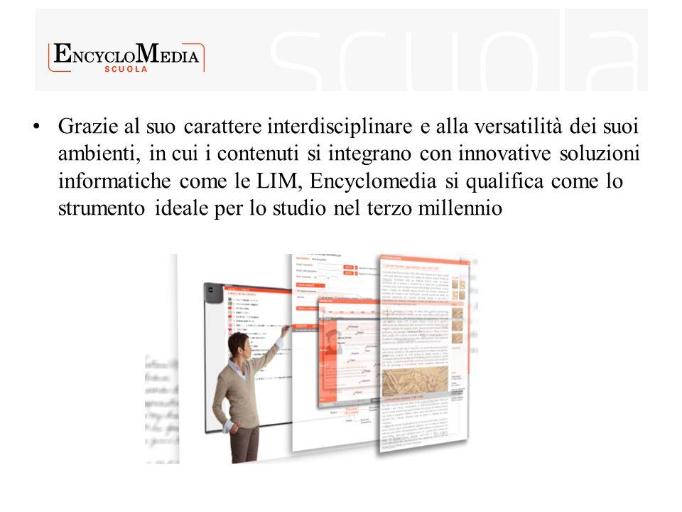Grazie al suo carattere interdisciplinare e alla versatilità dei suoi ambienti, in cui i contenuti si integrano con innovative soluzioni informatiche