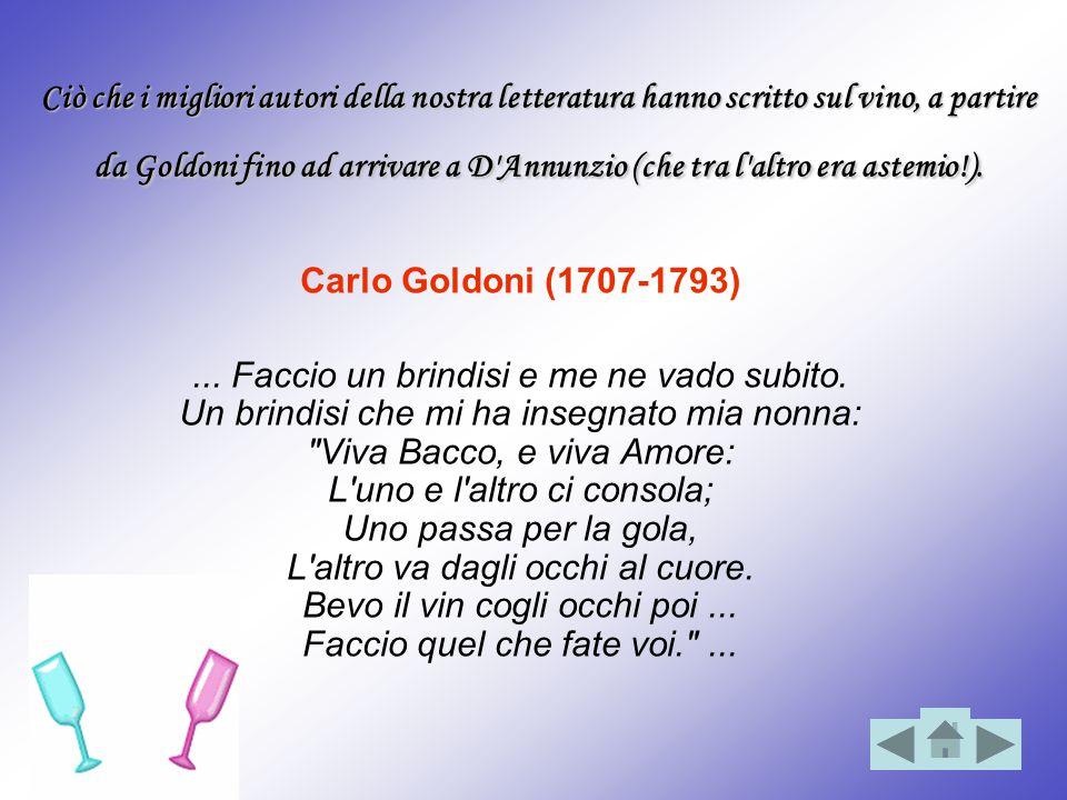 Ciò che i migliori autori della nostra letteratura hanno scritto sul vino, a partire da Goldoni fino ad arrivare a D'Annunzio (che tra l'altro era ast