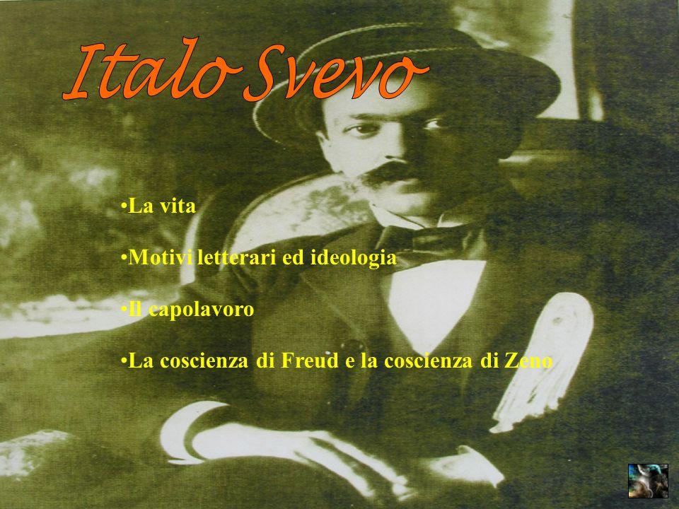 La vita Motivi letterari ed ideologia Il capolavoro La coscienza di Freud e la coscienza di Zeno
