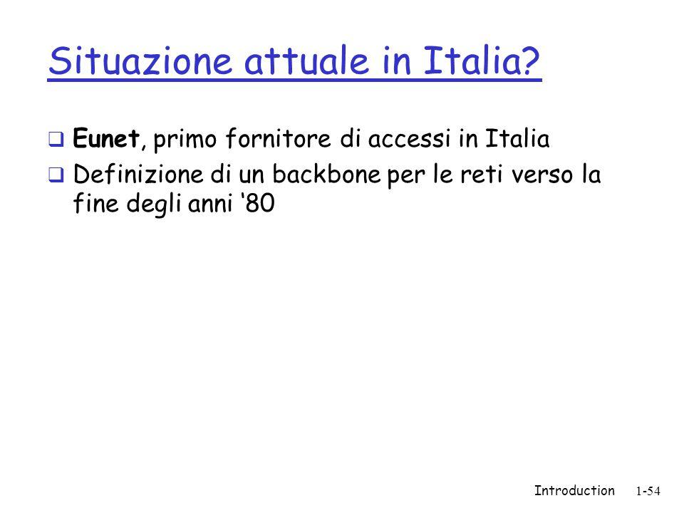 Introduction1-54 Situazione attuale in Italia.