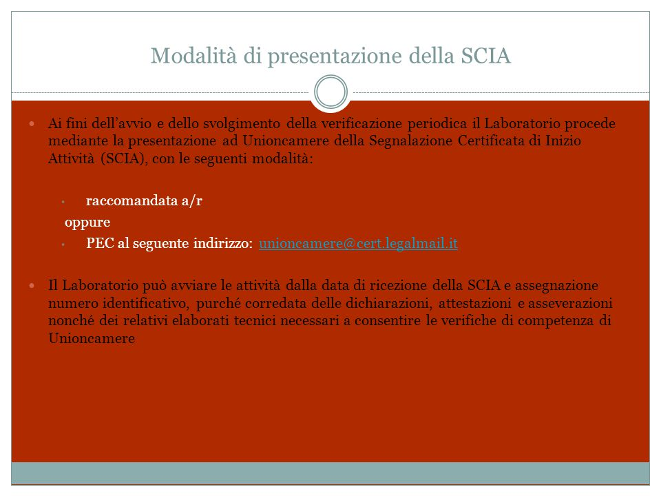 Elementi costitutivi della SCIA copia informale del certificato di accreditamento, se il Laboratorio è in possesso dell'accreditamento a fronte della norma UNI CEI EN ISO/IEC 17025 - effettuato da Accredia o da altro Organismo aderente all E.A.