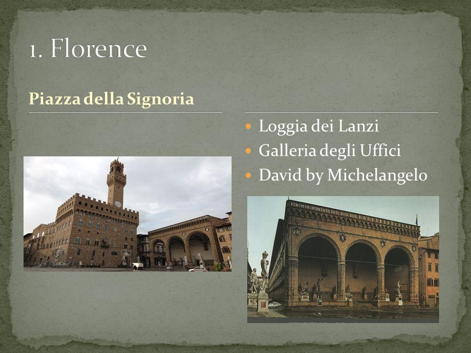 Piazza della Signoria Loggia dei Lanzi Galleria degli Uffici David by Michelangelo