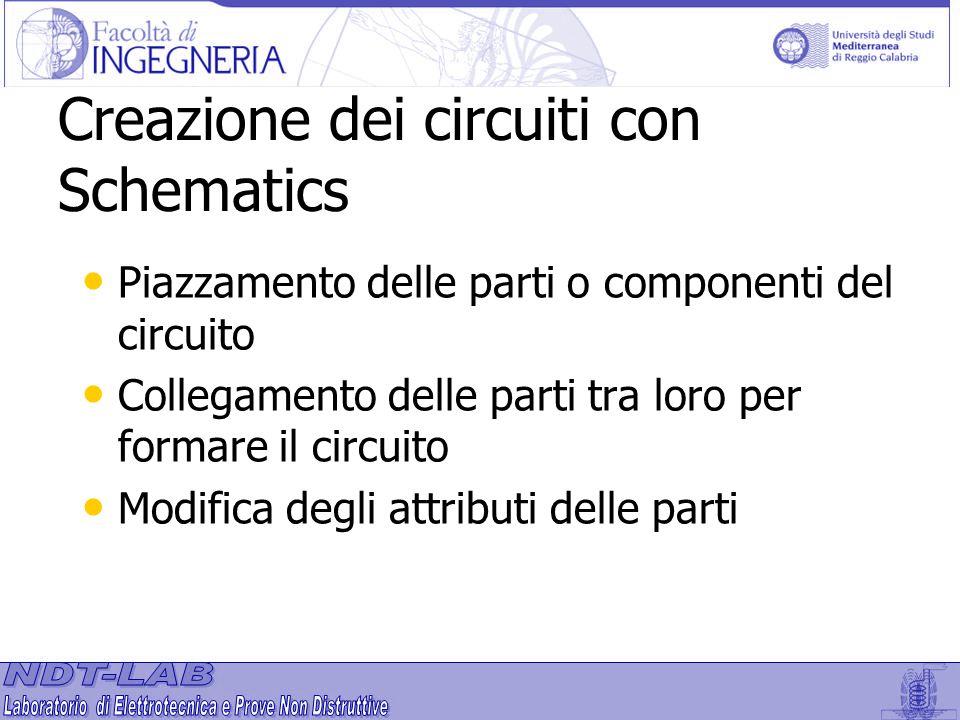 Piazzamento delle parti o componenti del circuito Collegamento delle parti tra loro per formare il circuito Modifica degli attributi delle parti Creaz