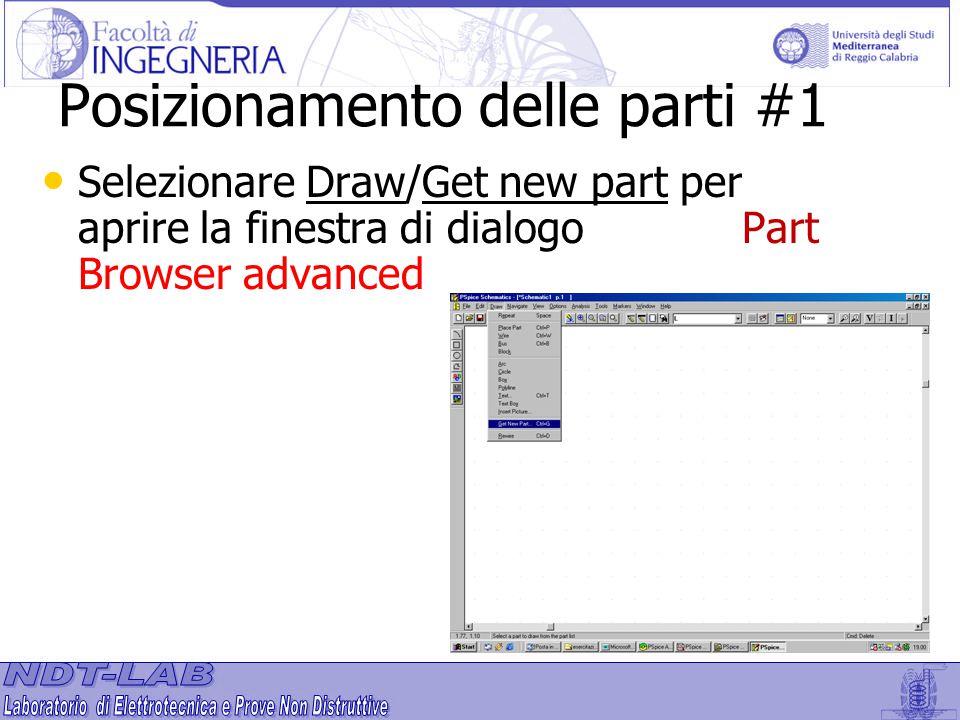 Selezionare Draw/Get new part per aprire la finestra di dialogo Part Browser advanced Posizionamento delle parti #1