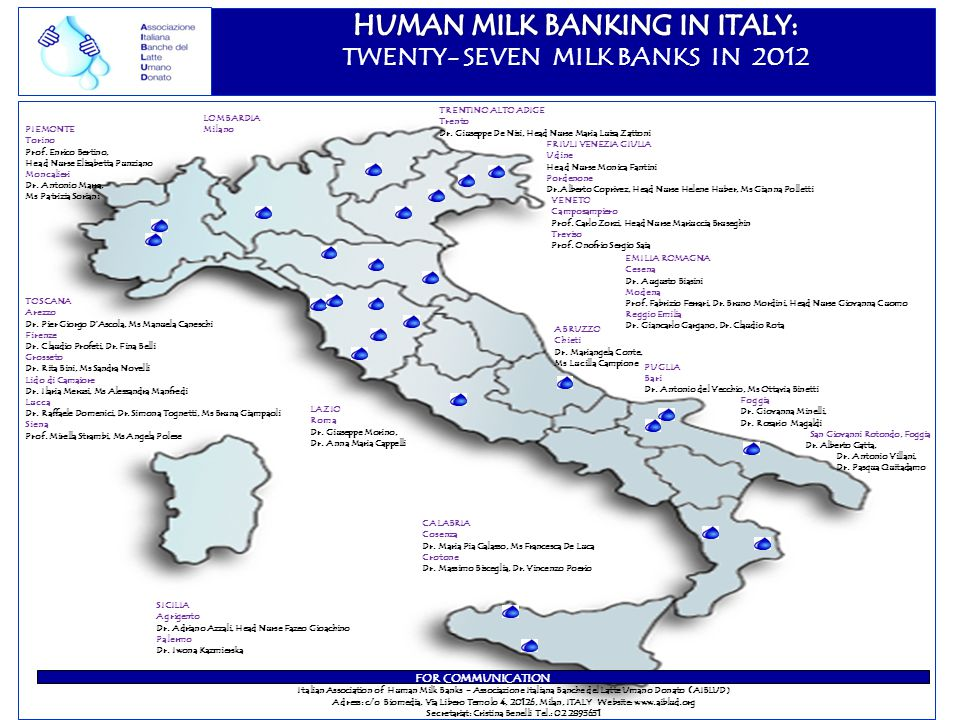 FOR COMMUNICATION Italian Association of Human Milk Banks - Associazione Italiana Banche del Latte Umano Donato (AIBLUD) Adress: c/o Biomedia, Via Lib