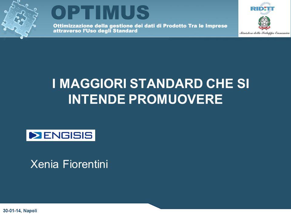 I MAGGIORI STANDARD CHE SI INTENDE PROMUOVERE 30-01-14, Napoli Xenia Fiorentini