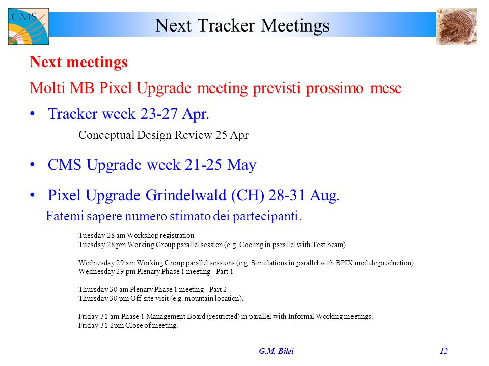Next Tracker Meetings G.M.