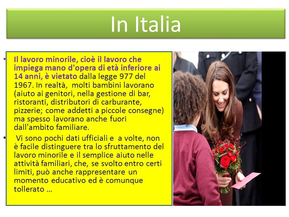 In Italia Il lavoro minorile, cioè il lavoro che impiega mano d opera di età inferiore ai 14 anni, è vietato dalla legge 977 del 1967.