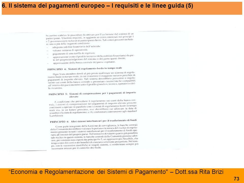 """6. Il sistema dei pagamenti europeo – I requisiti e le linee guida (5) """"Economia e Regolamentazione dei Sistemi di Pagamento"""