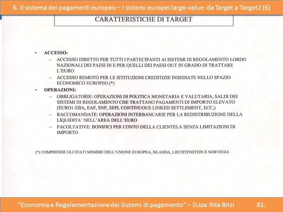 """6. Il sistema dei pagamenti europeo – I sistemi large- value (1) """"Economia e Regolazione del Sistema dei Pagamenti"""