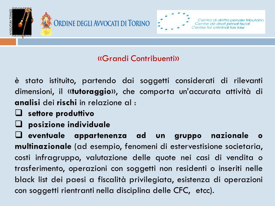 «Grandi Contribuenti» è stato istituito, partendo dai soggetti considerati di rilevanti dimensioni, il «tutoraggio», che comporta un'accurata attività