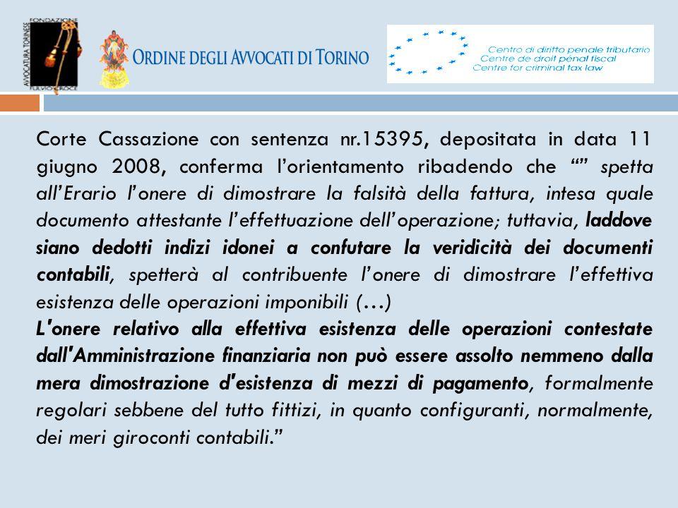 """Corte Cassazione con sentenza nr.15395, depositata in data 11 giugno 2008, conferma l'orientamento ribadendo che """""""" spetta all'Erario l'onere di dimos"""