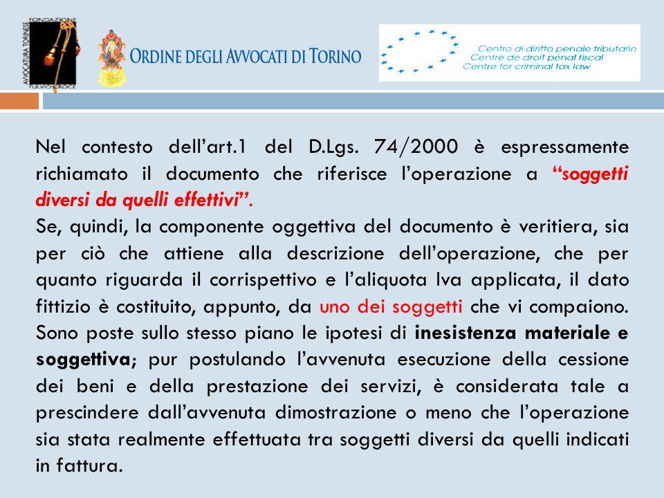 """Nel contesto dell'art.1 del D.Lgs. 74/2000 è espressamente richiamato il documento che riferisce l'operazione a """"soggetti diversi da quelli effettivi"""""""
