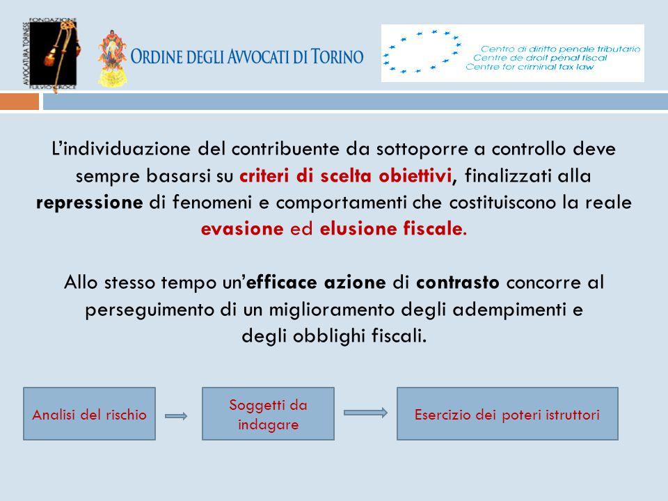 L'individuazione del contribuente da sottoporre a controllo deve sempre basarsi su criteri di scelta obiettivi, finalizzati alla repressione di fenome