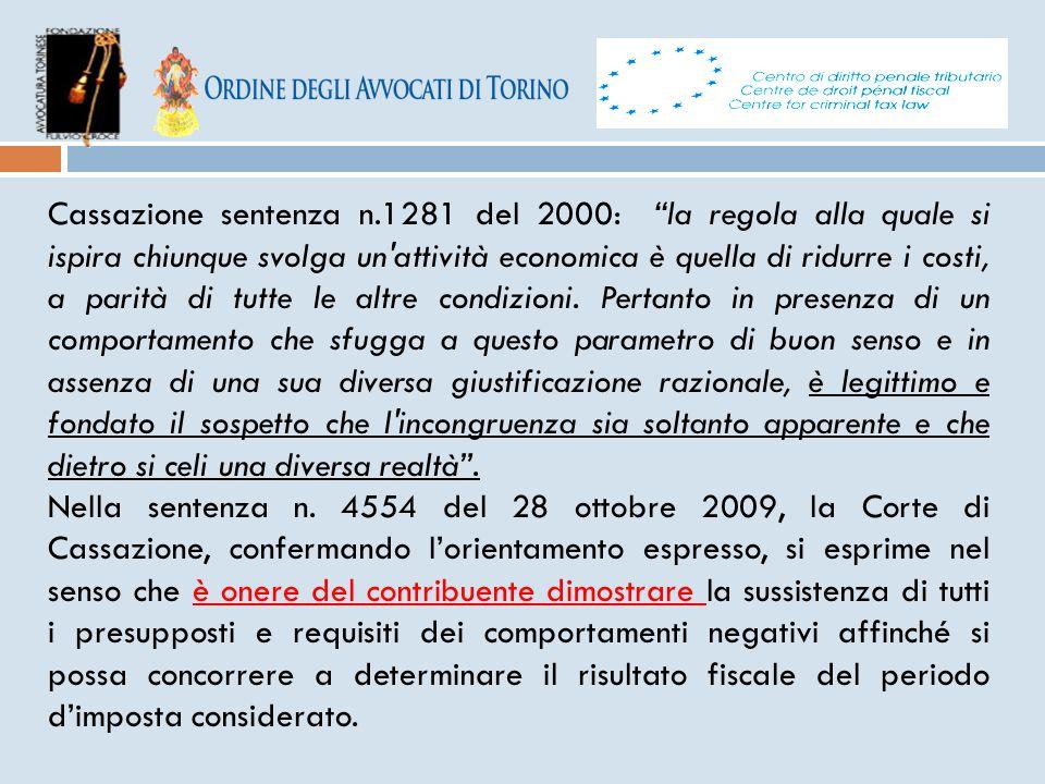 """Cassazione sentenza n.1281 del 2000: """"la regola alla quale si ispira chiunque svolga un'attività economica è quella di ridurre i costi, a parità di tu"""