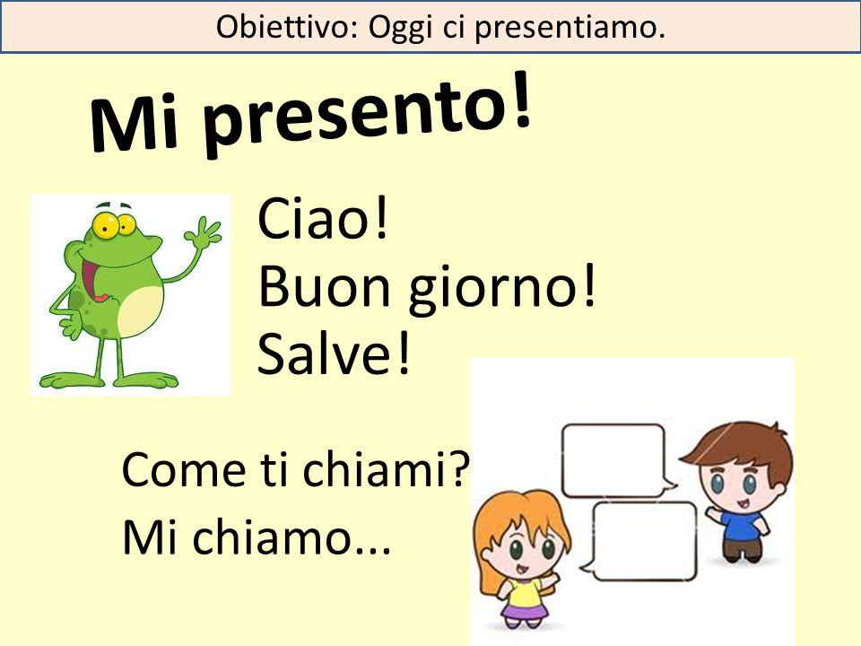 due Obiettivo: Oggi parliamo in italiano nell'aula. Impariamo i numeri 0-20.