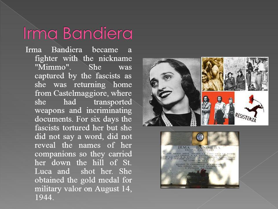 Irma Bandiera became a fighter with the nickname