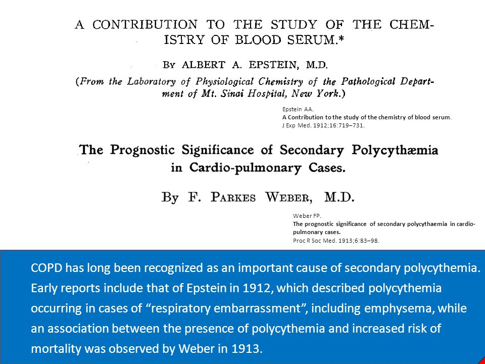 Epstein AA. A Contribution to the study of the chemistry of blood serum. J Exp Med. 1912;16:719–731. COPD has long been recognized as an important cau