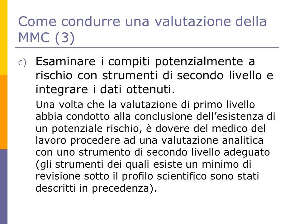 Come condurre una valutazione della MMC (3) c) Esaminare i compiti potenzialmente a rischio con strumenti di secondo livello e integrare i dati ottenu