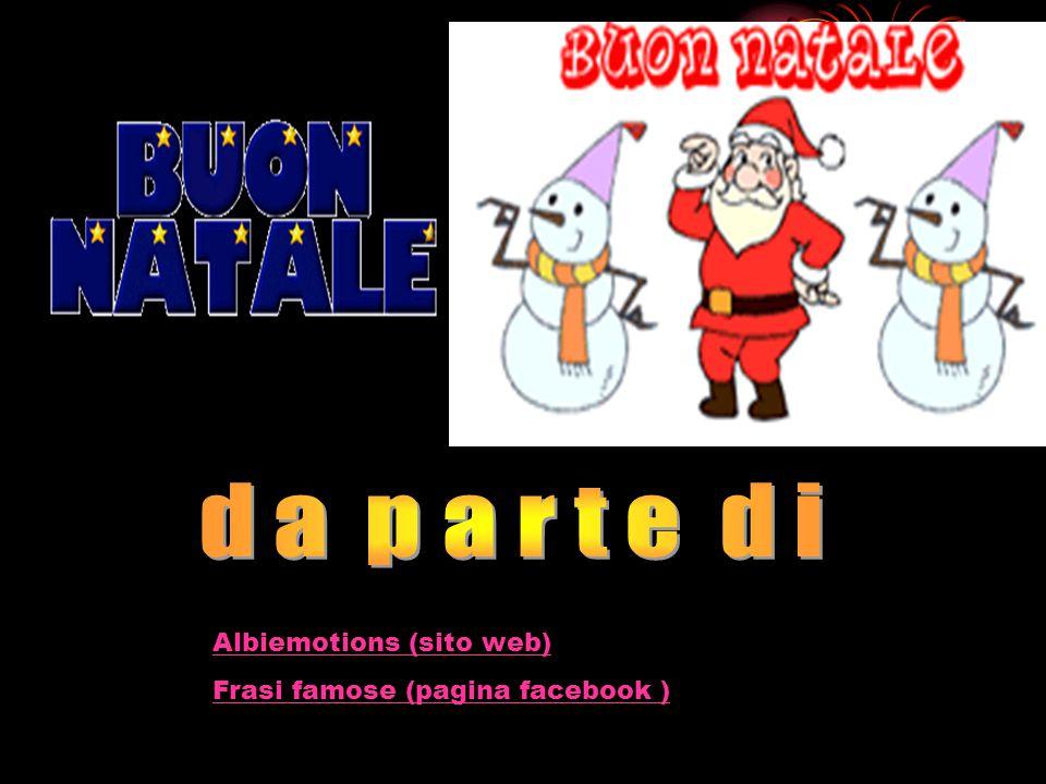 Albiemotions (sito web) Frasi famose (pagina facebook )