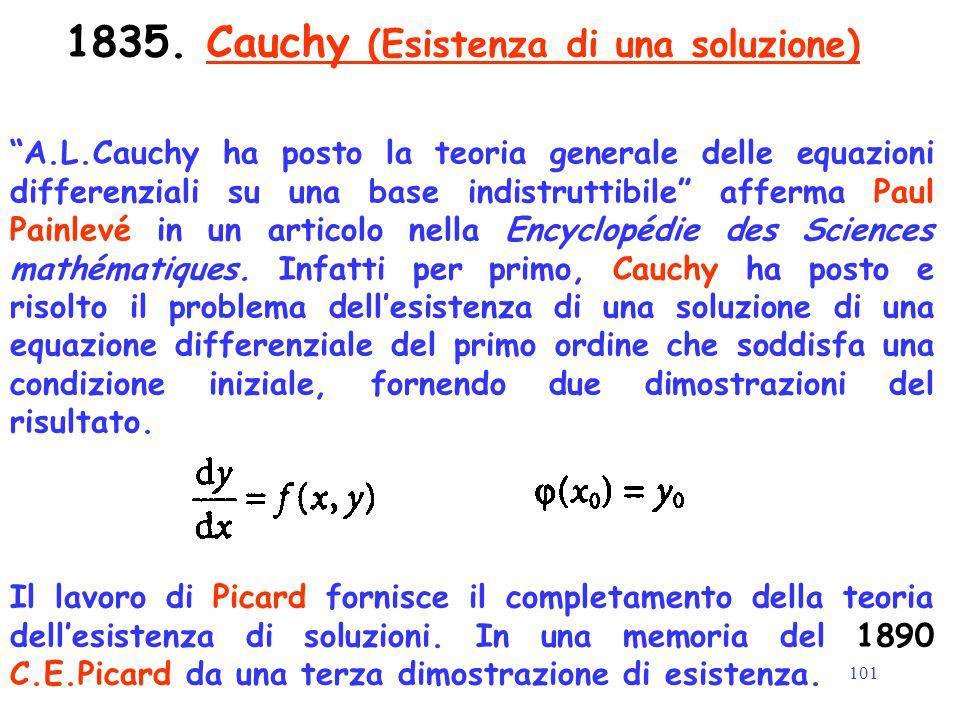 """101 1835. Cauchy (Esistenza di una soluzione) """"A.L.Cauchy ha posto la teoria generale delle equazioni differenziali su una base indistruttibile"""" affer"""