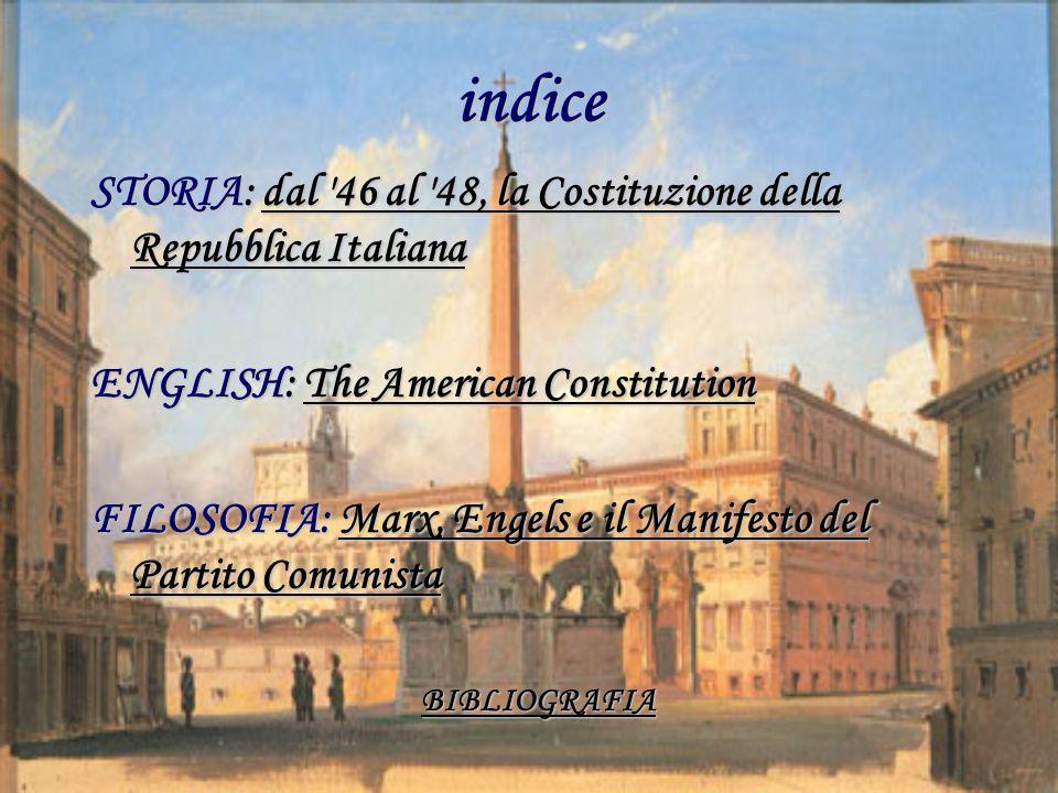 indice STORIA: dal '46 al '48, la Costituzione della Repubblica Italiana dal '46 al '48, la Costituzione della Repubblica Italianadal '46 al '48, la C