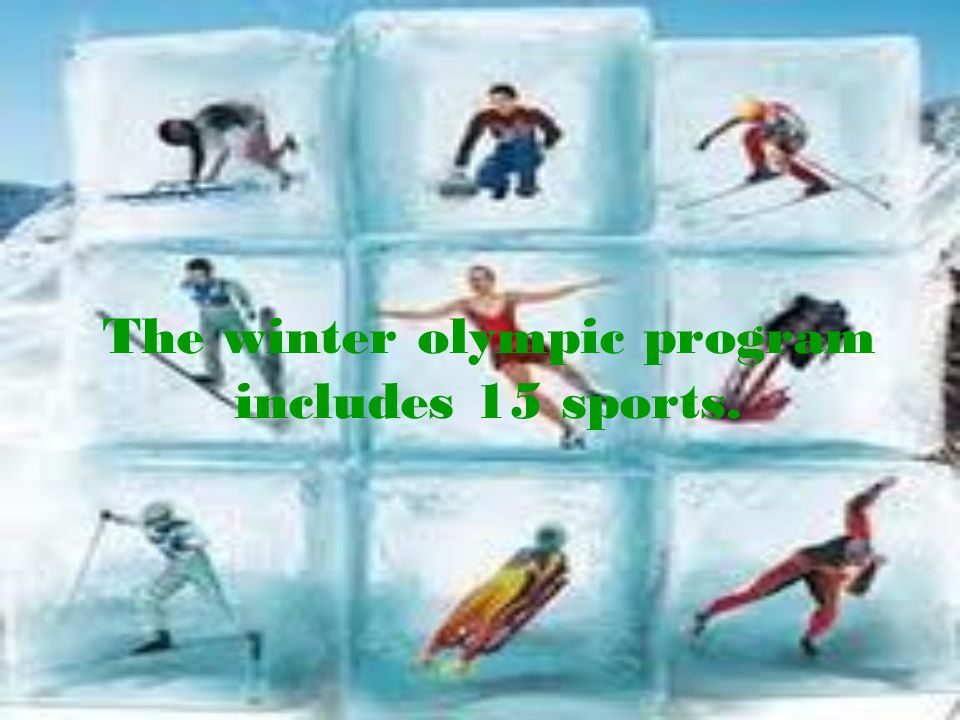 The winter olympic program includes 15 sports.