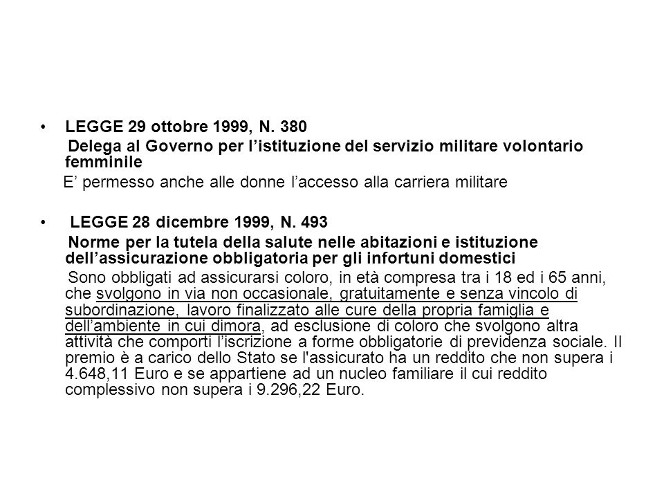 LEGGE 29 ottobre 1999, N. 380 Delega al Governo per l'istituzione del servizio militare volontario femminile E' permesso anche alle donne l'accesso al