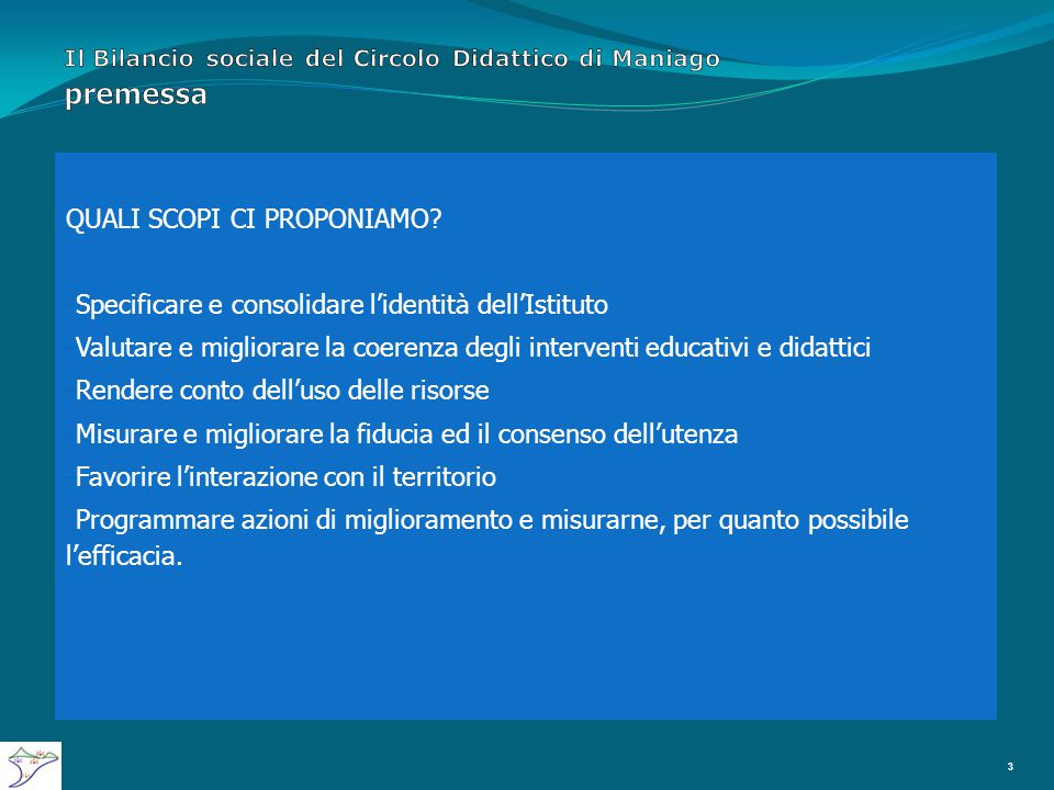 Il Bilancio sociale del Circolo Didattico di Maniago le Valutazioni 54 Il Bilancio Sociale di una Scuola non può prescindere dalla considerazione di elementi valutativi relativi ai risultati conseguiti dagli alunni, principali stakeholders dell'Istituto.