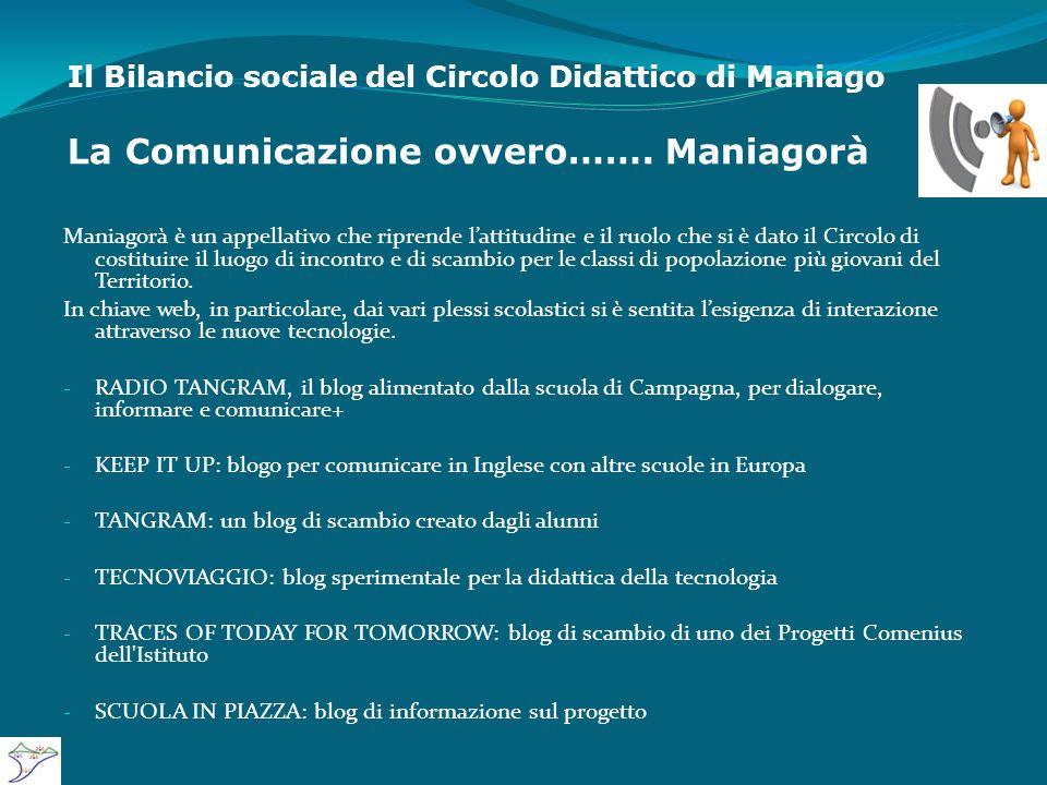 Il Bilancio sociale del Circolo Didattico di Maniago La Comunicazione ovvero…….